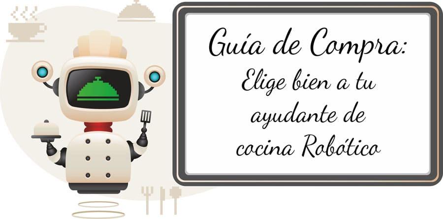 guia de compra para elegir robots de cocina